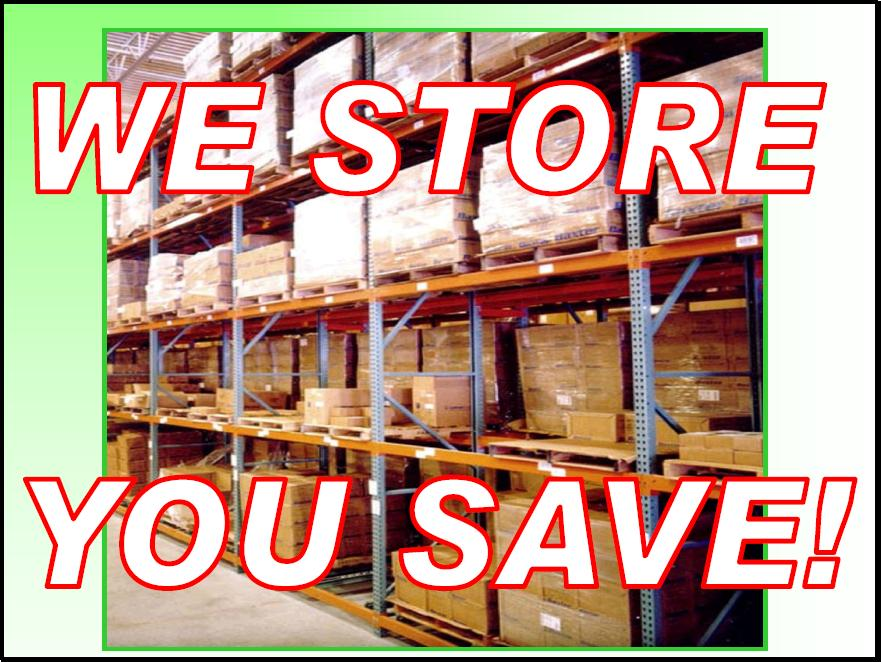 We Store. You SAVE!